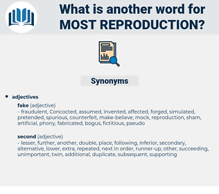 most reproduction, synonym most reproduction, another word for most reproduction, words like most reproduction, thesaurus most reproduction
