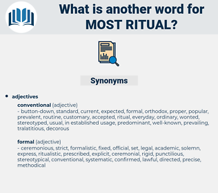 most ritual, synonym most ritual, another word for most ritual, words like most ritual, thesaurus most ritual
