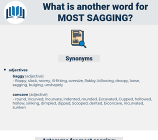 most sagging, synonym most sagging, another word for most sagging, words like most sagging, thesaurus most sagging
