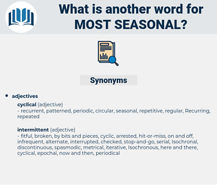 most seasonal, synonym most seasonal, another word for most seasonal, words like most seasonal, thesaurus most seasonal