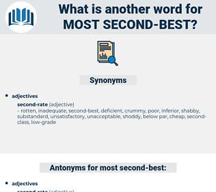 most second best, synonym most second best, another word for most second best, words like most second best, thesaurus most second best
