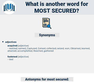most secured, synonym most secured, another word for most secured, words like most secured, thesaurus most secured