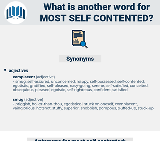 most self-contented, synonym most self-contented, another word for most self-contented, words like most self-contented, thesaurus most self-contented