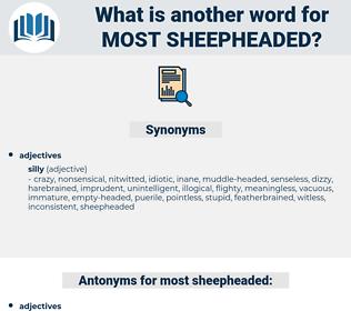 most sheepheaded, synonym most sheepheaded, another word for most sheepheaded, words like most sheepheaded, thesaurus most sheepheaded