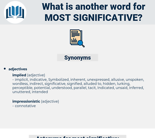 most significative, synonym most significative, another word for most significative, words like most significative, thesaurus most significative