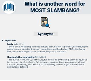 most slambang, synonym most slambang, another word for most slambang, words like most slambang, thesaurus most slambang