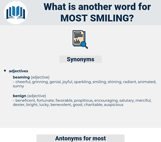 most smiling, synonym most smiling, another word for most smiling, words like most smiling, thesaurus most smiling