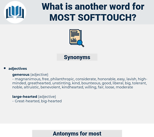 most softtouch, synonym most softtouch, another word for most softtouch, words like most softtouch, thesaurus most softtouch