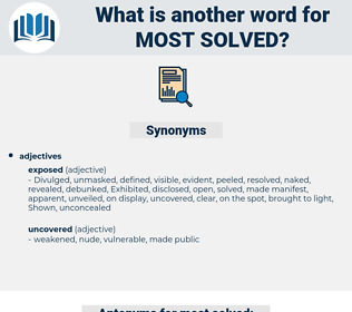most solved, synonym most solved, another word for most solved, words like most solved, thesaurus most solved