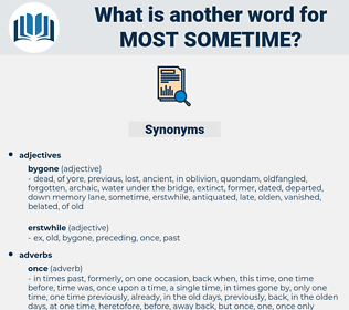 most sometime, synonym most sometime, another word for most sometime, words like most sometime, thesaurus most sometime