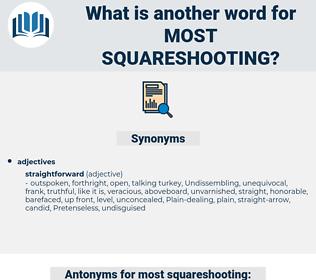 most squareshooting, synonym most squareshooting, another word for most squareshooting, words like most squareshooting, thesaurus most squareshooting