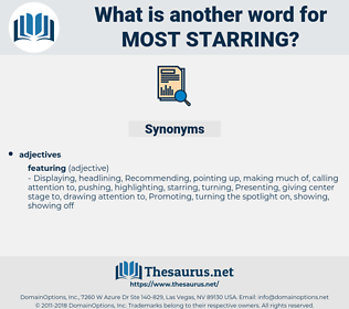 most starring, synonym most starring, another word for most starring, words like most starring, thesaurus most starring