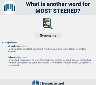 most steered, synonym most steered, another word for most steered, words like most steered, thesaurus most steered