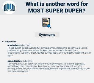most super duper, synonym most super duper, another word for most super duper, words like most super duper, thesaurus most super duper