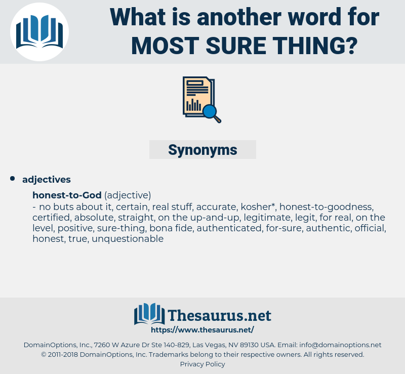 most sure thing, synonym most sure thing, another word for most sure thing, words like most sure thing, thesaurus most sure thing