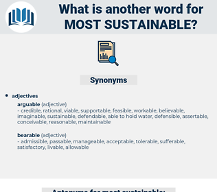 most sustainable, synonym most sustainable, another word for most sustainable, words like most sustainable, thesaurus most sustainable