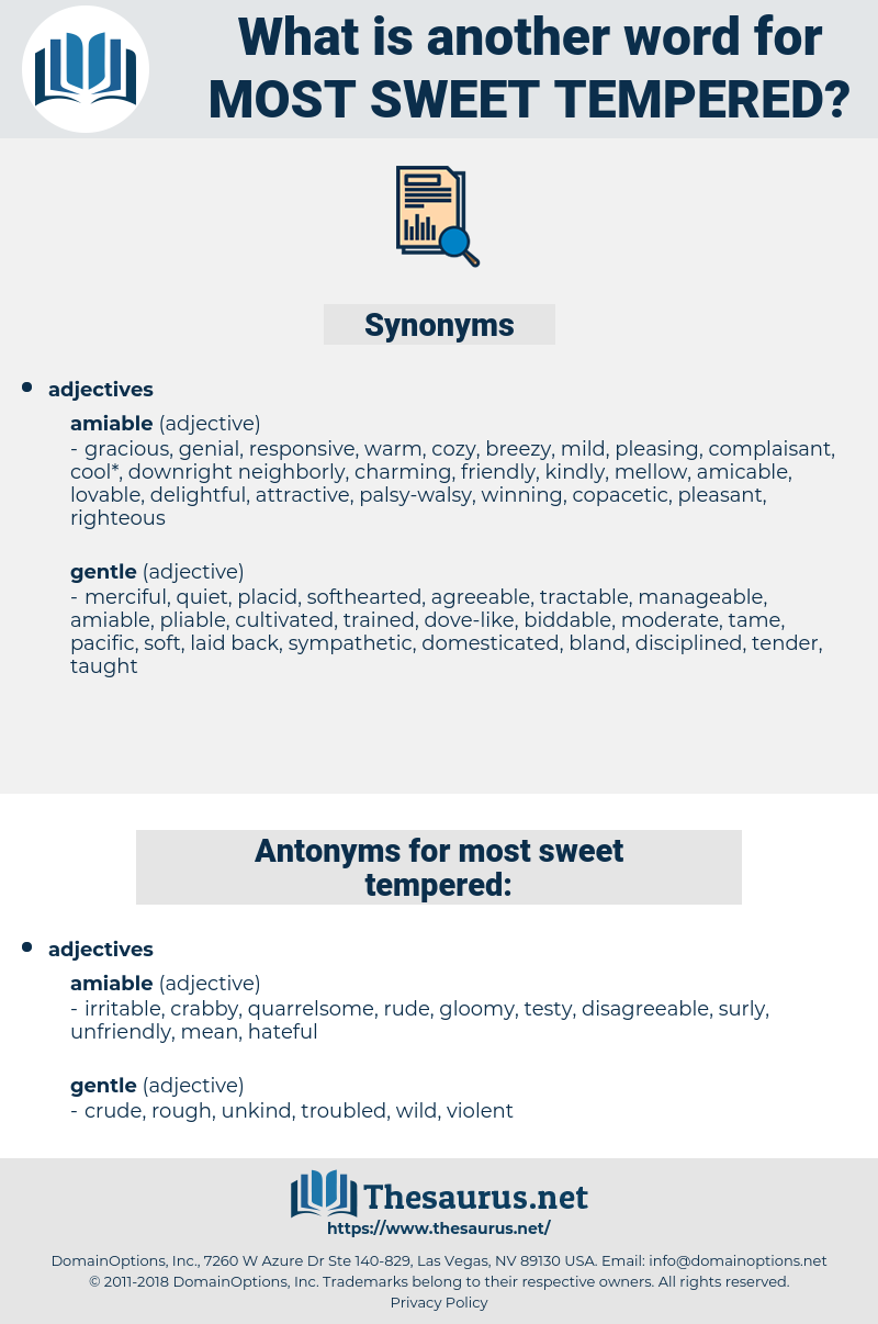 most sweet-tempered, synonym most sweet-tempered, another word for most sweet-tempered, words like most sweet-tempered, thesaurus most sweet-tempered