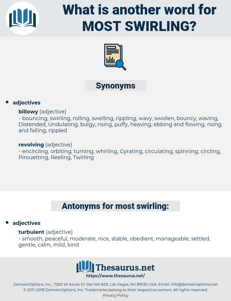 most swirling, synonym most swirling, another word for most swirling, words like most swirling, thesaurus most swirling