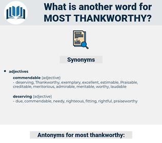 most thankworthy, synonym most thankworthy, another word for most thankworthy, words like most thankworthy, thesaurus most thankworthy