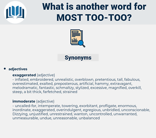most too-too, synonym most too-too, another word for most too-too, words like most too-too, thesaurus most too-too