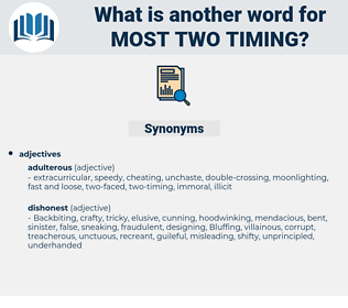 most two timing, synonym most two timing, another word for most two timing, words like most two timing, thesaurus most two timing