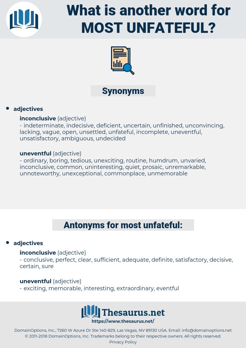 most unfateful, synonym most unfateful, another word for most unfateful, words like most unfateful, thesaurus most unfateful