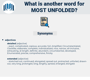 most unfolded, synonym most unfolded, another word for most unfolded, words like most unfolded, thesaurus most unfolded