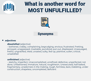 most unfulfilled, synonym most unfulfilled, another word for most unfulfilled, words like most unfulfilled, thesaurus most unfulfilled