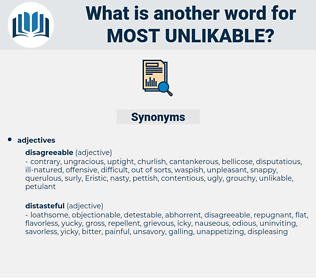 most unlikable, synonym most unlikable, another word for most unlikable, words like most unlikable, thesaurus most unlikable