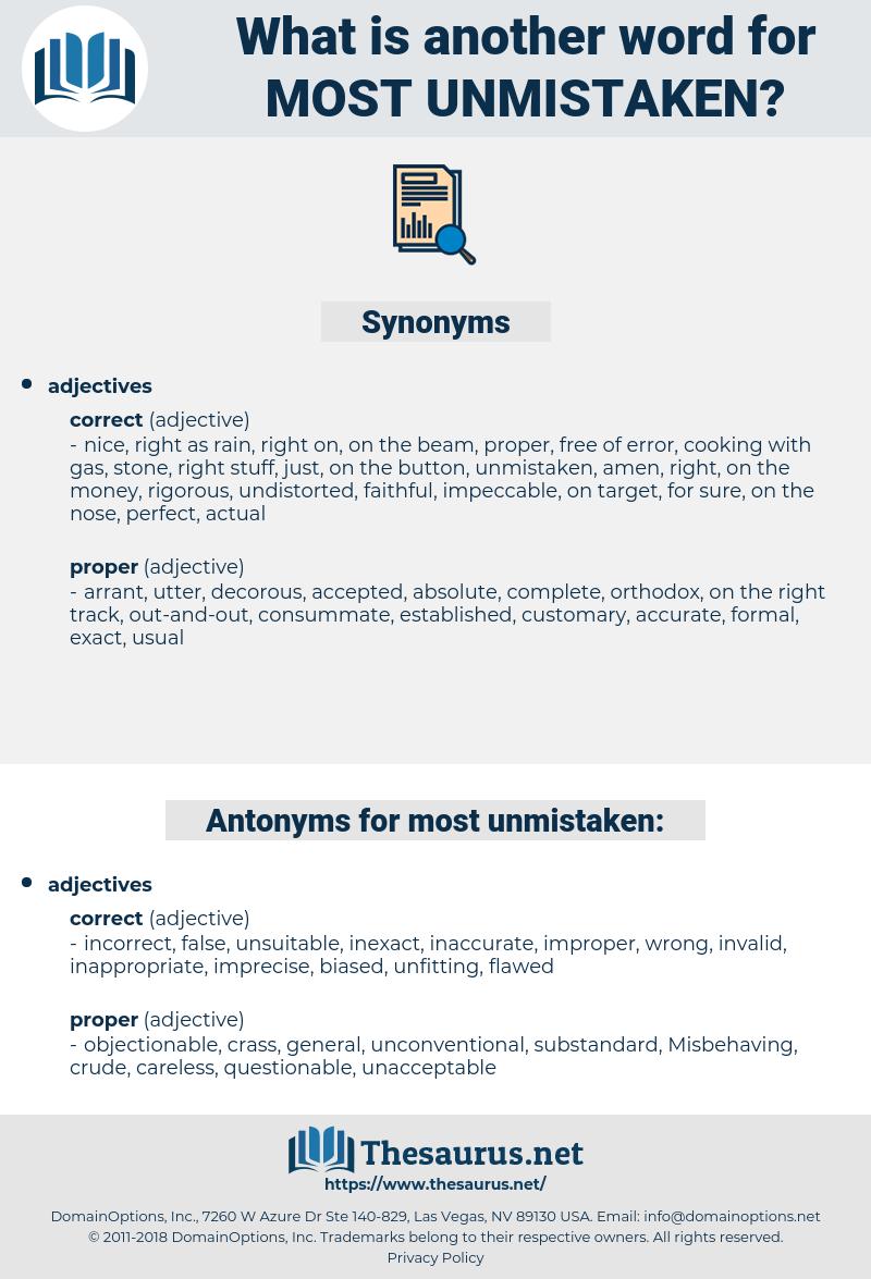 most unmistaken, synonym most unmistaken, another word for most unmistaken, words like most unmistaken, thesaurus most unmistaken