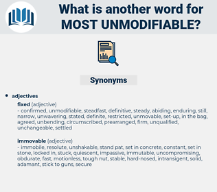 most unmodifiable, synonym most unmodifiable, another word for most unmodifiable, words like most unmodifiable, thesaurus most unmodifiable