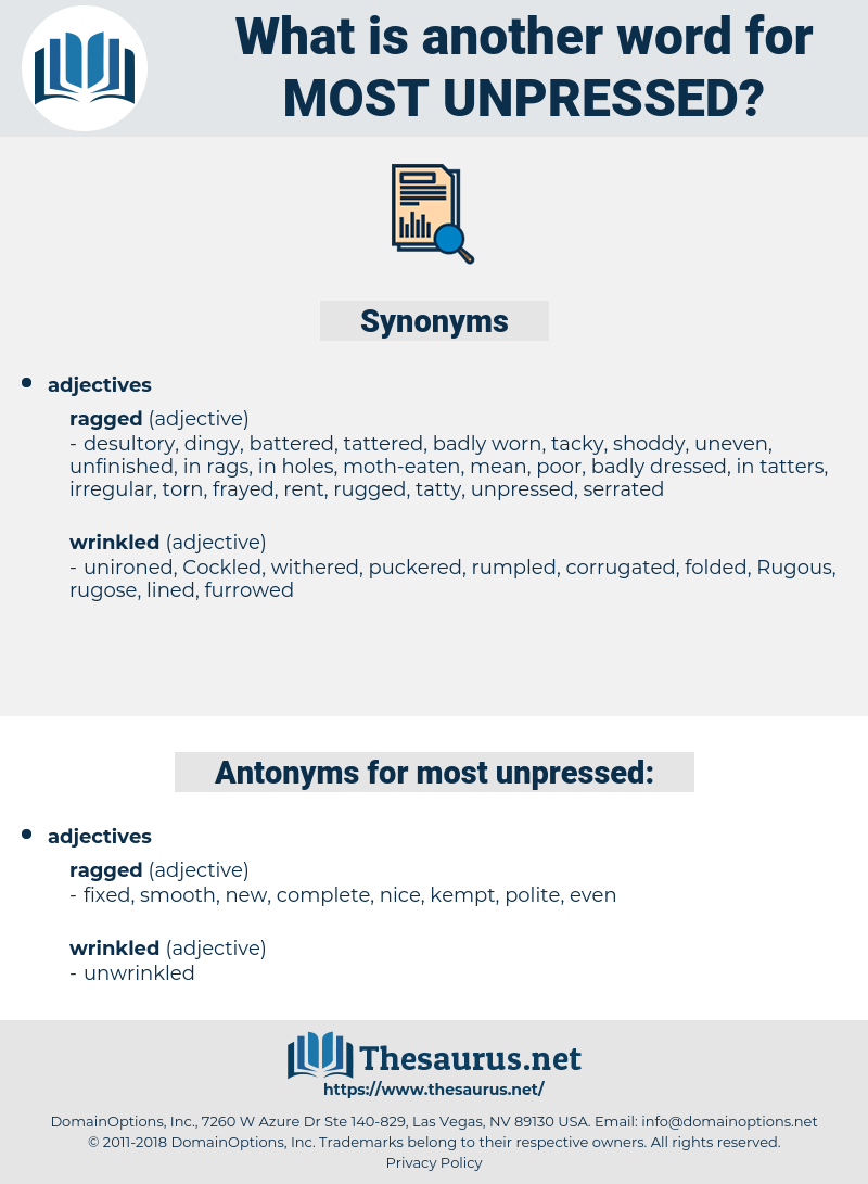 most unpressed, synonym most unpressed, another word for most unpressed, words like most unpressed, thesaurus most unpressed