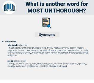 most unthorough, synonym most unthorough, another word for most unthorough, words like most unthorough, thesaurus most unthorough