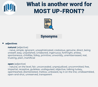 most up-front, synonym most up-front, another word for most up-front, words like most up-front, thesaurus most up-front