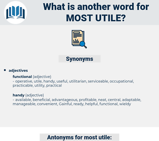 most utile, synonym most utile, another word for most utile, words like most utile, thesaurus most utile