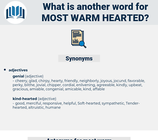 most warm hearted, synonym most warm hearted, another word for most warm hearted, words like most warm hearted, thesaurus most warm hearted