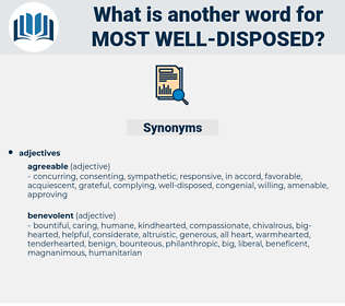 most well disposed, synonym most well disposed, another word for most well disposed, words like most well disposed, thesaurus most well disposed