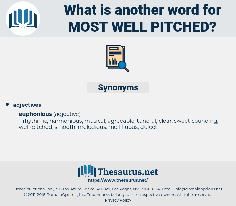 most well pitched, synonym most well pitched, another word for most well pitched, words like most well pitched, thesaurus most well pitched