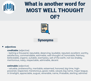 most well thought of, synonym most well thought of, another word for most well thought of, words like most well thought of, thesaurus most well thought of