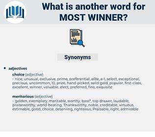 most winner, synonym most winner, another word for most winner, words like most winner, thesaurus most winner