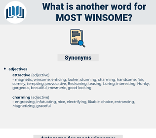 most winsome, synonym most winsome, another word for most winsome, words like most winsome, thesaurus most winsome