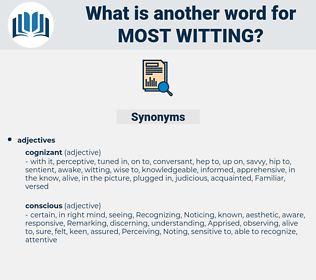 most witting, synonym most witting, another word for most witting, words like most witting, thesaurus most witting