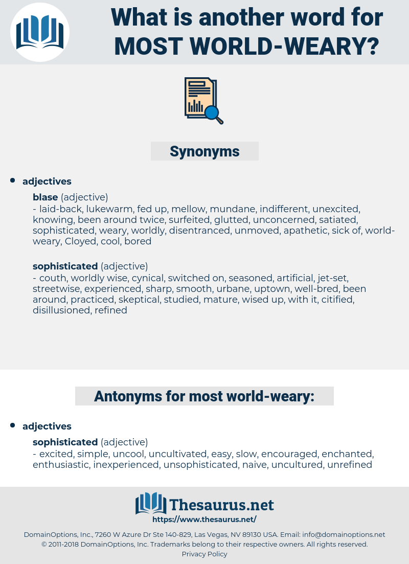 most world-weary, synonym most world-weary, another word for most world-weary, words like most world-weary, thesaurus most world-weary