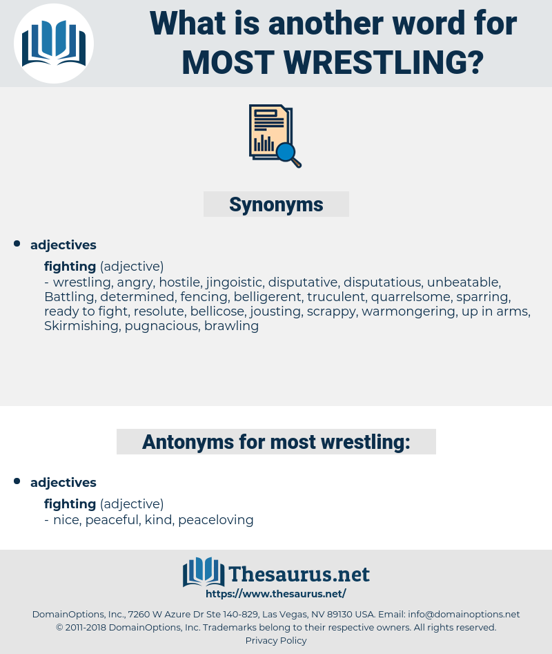 most wrestling, synonym most wrestling, another word for most wrestling, words like most wrestling, thesaurus most wrestling