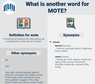 mote, synonym mote, another word for mote, words like mote, thesaurus mote