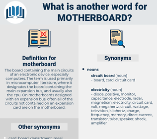 motherboard, synonym motherboard, another word for motherboard, words like motherboard, thesaurus motherboard
