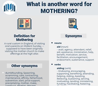 Mothering, synonym Mothering, another word for Mothering, words like Mothering, thesaurus Mothering