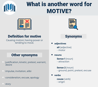 motive, synonym motive, another word for motive, words like motive, thesaurus motive