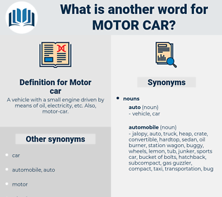 Motor car, synonym Motor car, another word for Motor car, words like Motor car, thesaurus Motor car