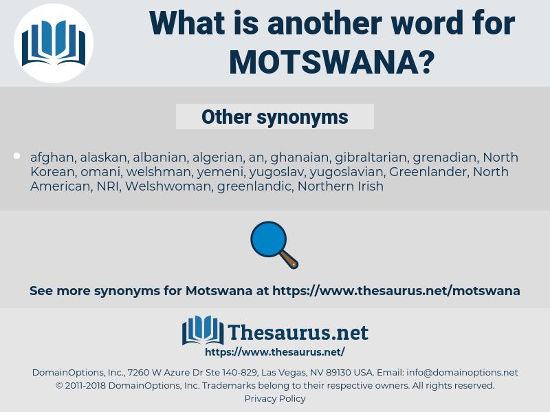 Motswana, synonym Motswana, another word for Motswana, words like Motswana, thesaurus Motswana
